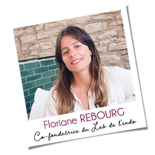 Floriane REBOURG, co-fondatrice du Lab de L'Endo et #Endogirl