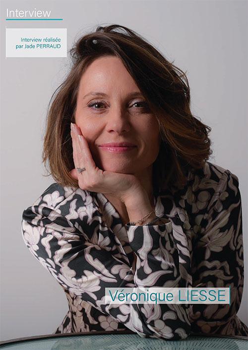 Une interview réalisée aux côtés de Véronique LIESSE