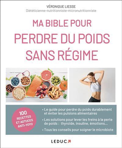 Découvrez le livre de Véronique LIESSE : Perdre du poids sans régime
