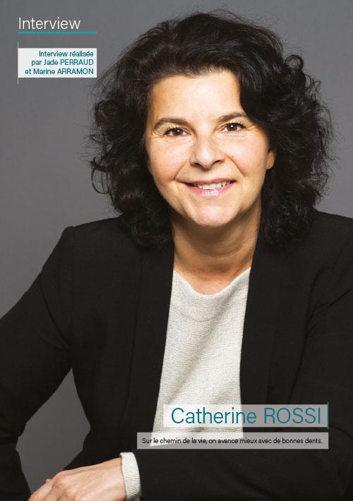 Une interview du Dr. Catherine ROSSI réalisée par Jade Perraud et Marine Arramonl